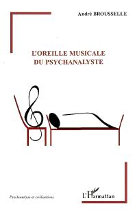 L'oreille musicale du psychanalyste
