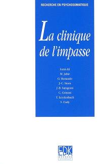 La clinique de l'impasse
