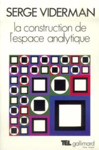 La Construction de l'espace analytique
