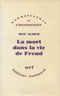 La Mort dans la vie de Freud