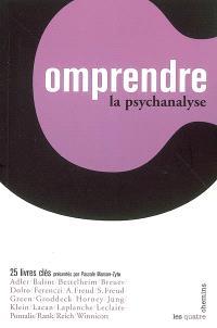 La psychanalyse : 25 livres clés