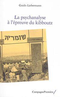 La psychanalyse à l'épreuve du kibboutz