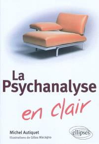 La psychanalyse en clair
