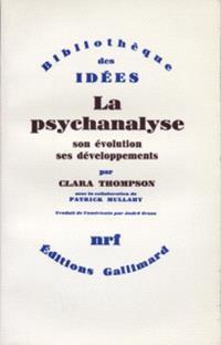 La Psychanalyse, son évolution, ses développements