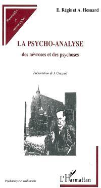 La psycho-analyse : des névroses et des psychoses