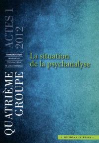 La situation de la psychanalyse