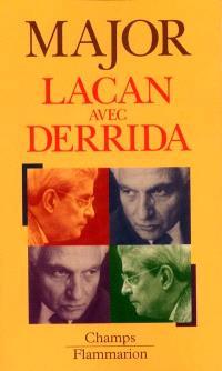 Lacan avec Derrida : analyse désistentielle