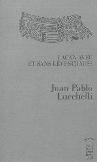 Lacan avec et sans Lévi-Strauss