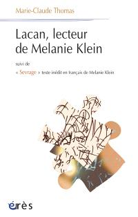 Lacan, lecteur de Mélanie Klein. Suivi de Sevrage