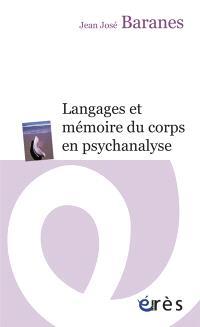 Langages et mémoire du corps en psychanalyse