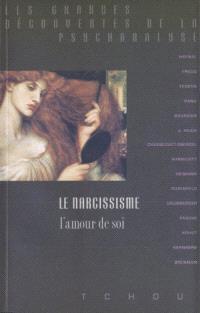 Le narcissisme : l'amour de soi