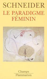 Le paradigme féminin