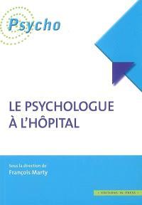 Le psychologue à l'hôpital