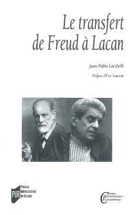 Le transfert de Freud à Lacan