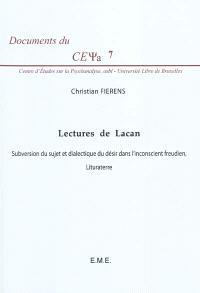 Lectures de Lacan : subversion du sujet et dialectique du désir dans l'inconscient freudien, lituraterre