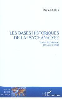 Les bases historiques de la psychanalyse