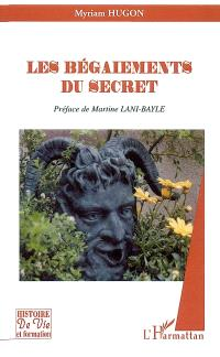 Les bégaiements du secret