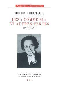 Les Comme si : et autres textes (1933-1970)