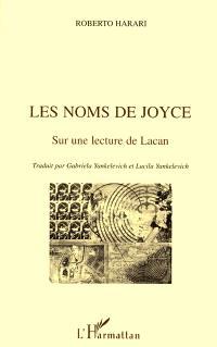Les noms de Joyce : sur une lecture de Lacan