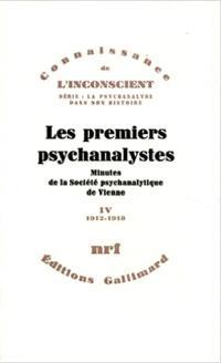 Les Premiers psychanalystes : minutes de la Société psychanalytique de Vienne. Volume 4, 1912-1918