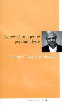 Lettres à une jeune psychanalyste