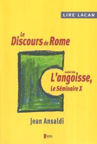 Lire Lacan. Volume 2004, Lire Lacan : le discours de Rome