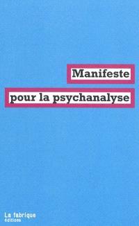 Manifeste pour la psychanalyse