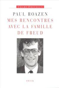Mes rencontres avec la famille de Freud