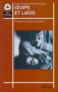 Oedipe et Laïos : dialogue sur l'origine de la violence