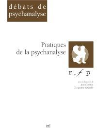 Pratiques de la psychanalyse