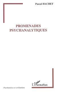 Promenades psychanalytiques