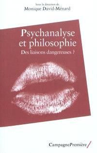 Psychanalyse et philosophie : des liaisons dangereuses ?