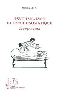 Psychanalyse et psychosomatique : le corps et l'écrit