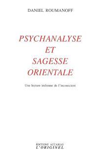 Psychanalyse et sagesse orientale : une lecture indienne de l'inconscient