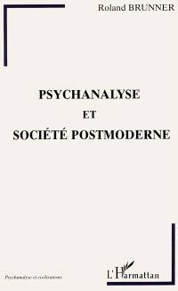 Psychanalyse et société postmoderne