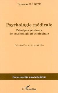 Psychologie médicale : principes généraux de psychologie physiologique (1852)
