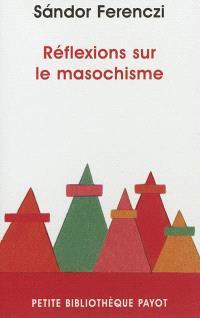 Réflexions sur le masochisme