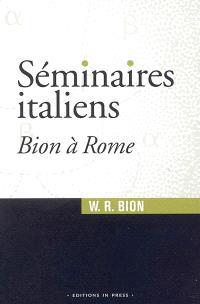 Séminaires italiens : Bion à Rome