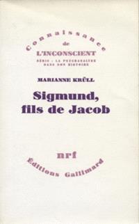 Sigmund, fils de Jacob : un lien non dénoué