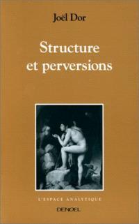 Structure et perversions