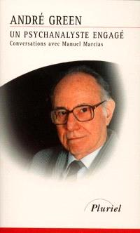 Un psychanalyste engagé : conversations avec Manuel Macias