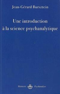 Une introduction à la science psychanalytique