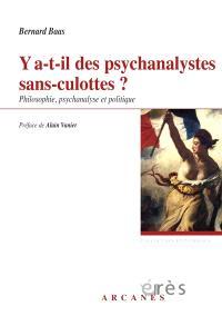 Y a-t-il des psychanalystes sans-culottes ? : philosophie, psychanalyse et politique