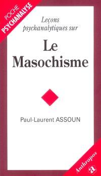 Leçons psychanalytiques sur le masochisme