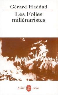 Les folies millénaristes : les biblioclastes