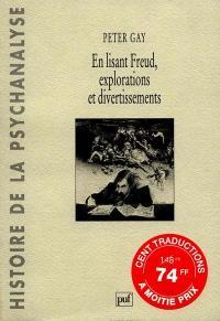 En lisant Freud : explorations et divertissements