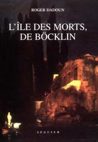 L'Île des morts, de Böcklin : psychanalysis