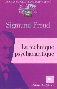 Oeuvres complètes : psychanalyse, La technique psychanalytique