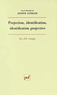 Projection, identification, identification projective