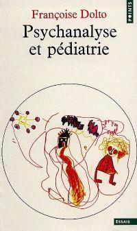 Psychanalyse et pédiatrie
